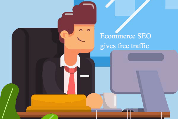 Ecommerce seo free traffic